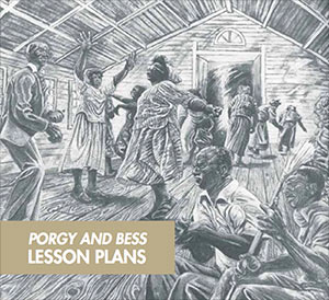 Porgy and Bess Lesson Plans