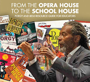 Porgy and Bess Teacher Resource Guide